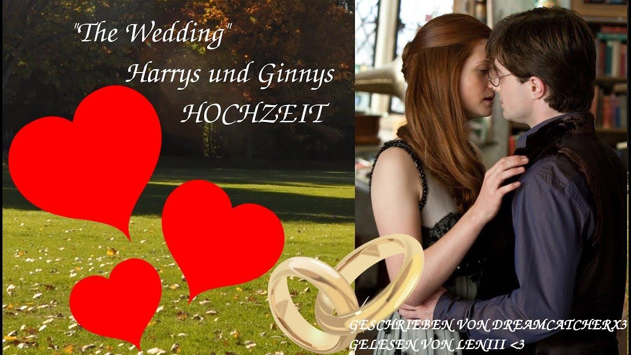The Wedding Harrys Und Ginnys Hochzeit Youtube