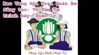 Reo Vang Hội Trại Quán Âm - St Vũ Tâm Tư - Tb Xuân Ly
