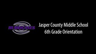 2018 JCMS Middle School Orientation