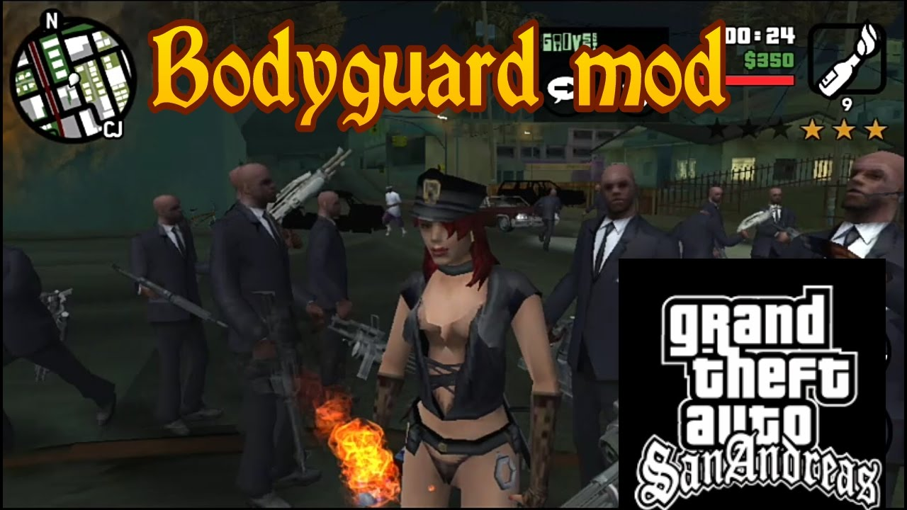 Gta San Andreas Bodyguard Mod For Android