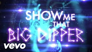 The Cataracs - Big Dipper (Lyric Video) ft. Luciana