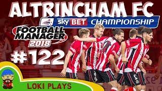 FM18 - Altrincham FC - EP122 -  CHAMPIONSHIP!! - Football Manager 2018