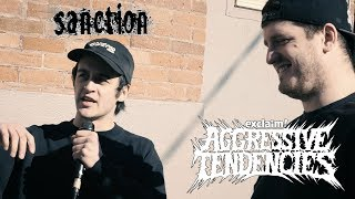 Sanction shoutout Incendiary, Drake, Lil Peep, Pure Noise, Jukai and more | Aggressive Tendencies