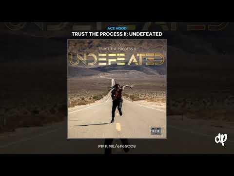 Ace Hood - Live, Love, Shine [Trust The Process II]