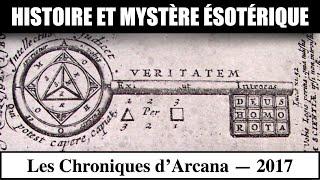 Histoire, Les Mystères ésotériques - Les Chroniques d'Arcana #5