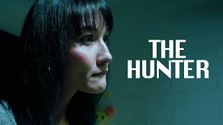 The Hunter - Psychological Horror Film (2021)
