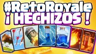 CONSIGO GANAR SOLO CON HECHIZOS!!! | #RetoRoyale | Clash Royale