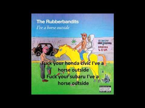 Horse Outside - The RubberBandits WITH LYRICS !!!