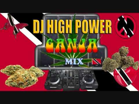 Dj high power Ganja mix