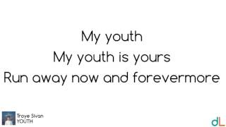 YOUTH - Troye Sivan (Lyrics) HD