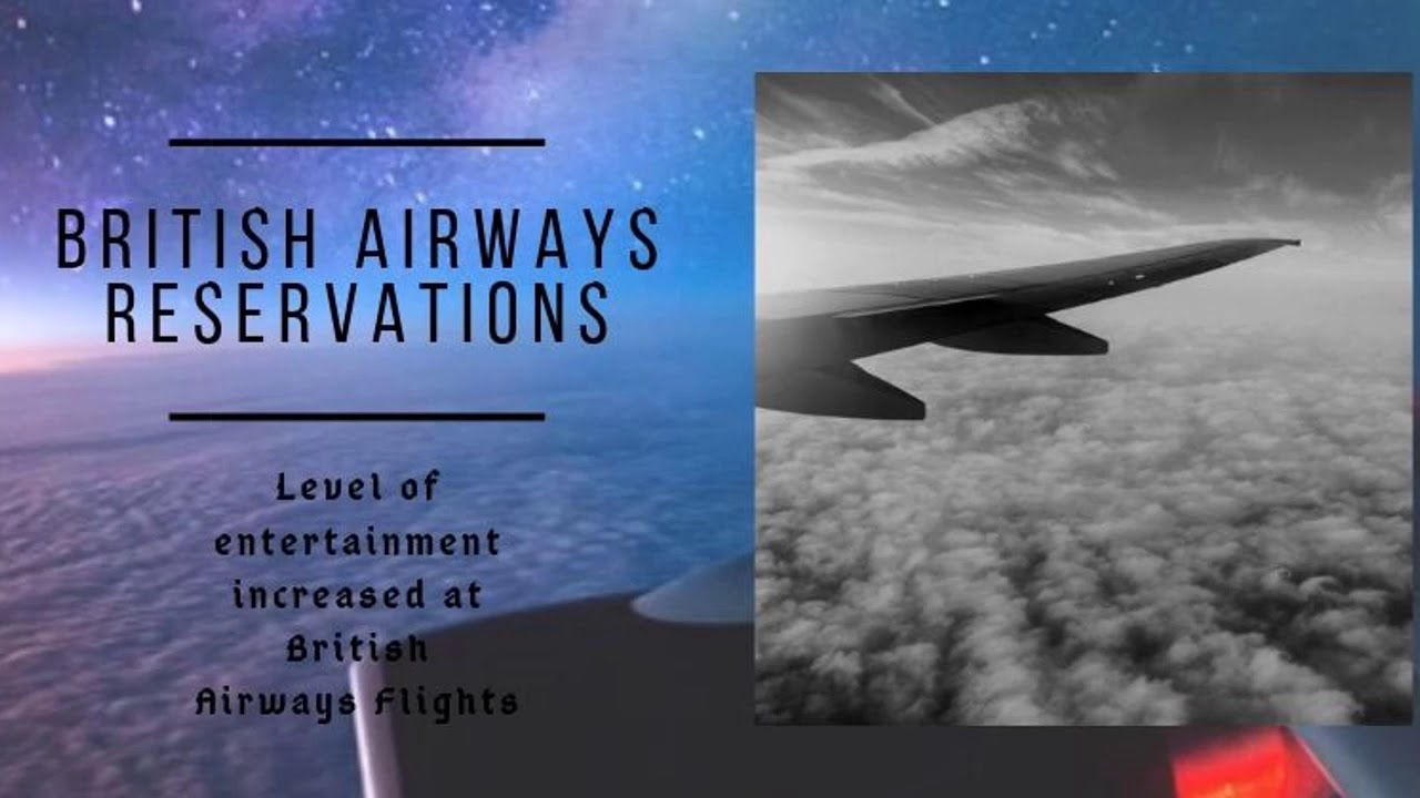 Your Entertainment made better at British Airways Flights