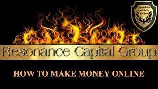 #resonance capital group. how to make money online