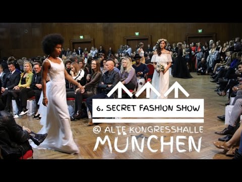 6. Secret Fashion Show 2016 am 07.10.2016 @ Alte Kongresshalle  München