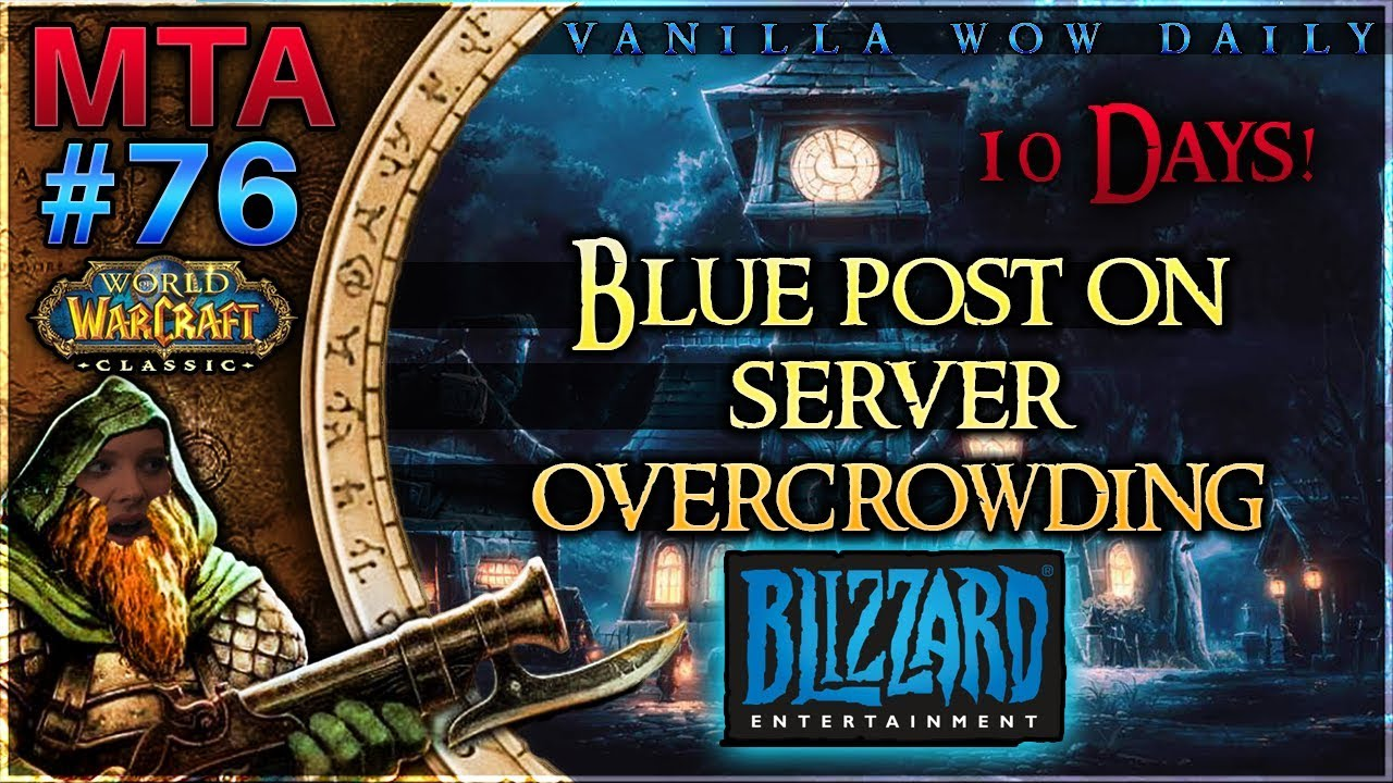 MTA #76 Vanilla WoW Daily | Blizzard's View on Overcrowded Servers