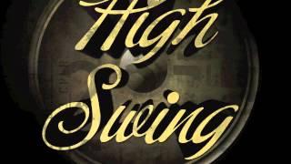 Electro Swing high swing