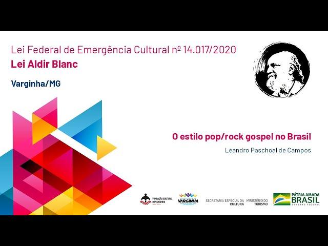 O estilo pop/rock gospel no Brasil | Leandro Paschoal de Campos