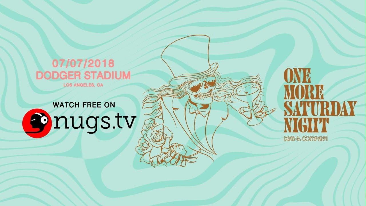 One More Saturday Night: 2018-07-07 Dodger Stadium