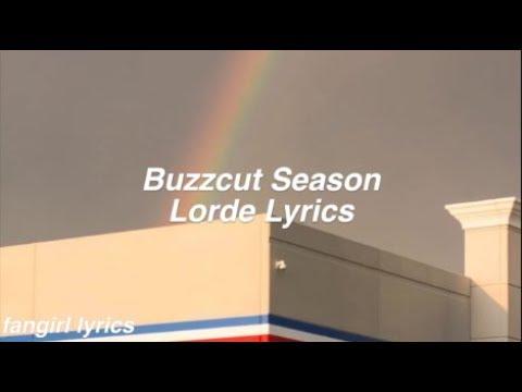 Buzzcut Season || Lorde Lyrics