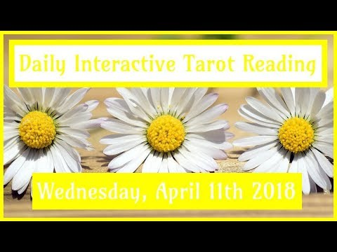 4/11/18 *All Signs* Daily Interactive Tarot Advice