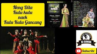 Download Lagu KULU KULU NAEK KULU KULU GANCANG NENG DILA mp3