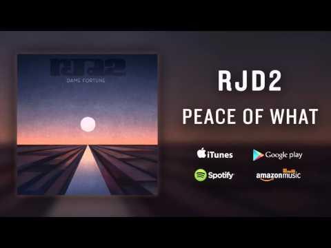 RJD2 - Peace Of What (feat. Jordan Brown)