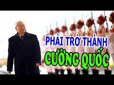 Việt Nam phải trở thành Cường Quốc trong Khu Vực