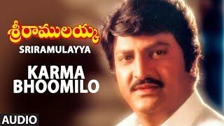 Karma Bhoomilo Full Audio Song | Sri Ramulayya Movie Songs | Mohan Babu, Harikrish, Soundarya