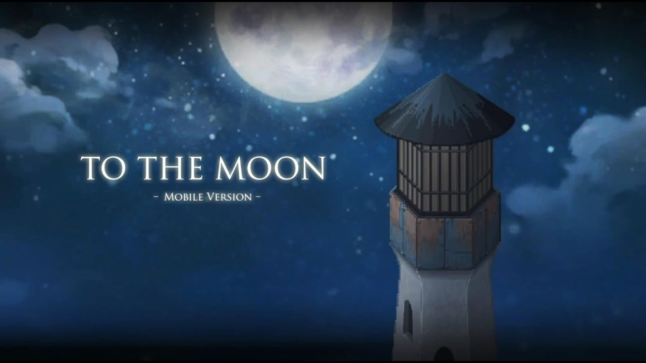 To The Moon Mobile Version Official Launch Trailer Youtube