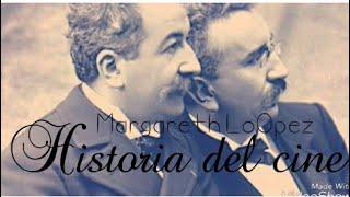 Historia Del Cine- Margareth LoOpez