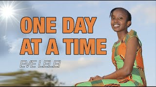 Gambar cover One day at a time - Eve Lelei