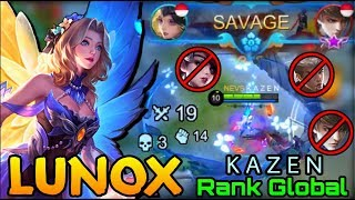 SAVAGE!! Lunox Butterfly Seraphim - Top Global Lunox K A Z E N - Mobile Legends