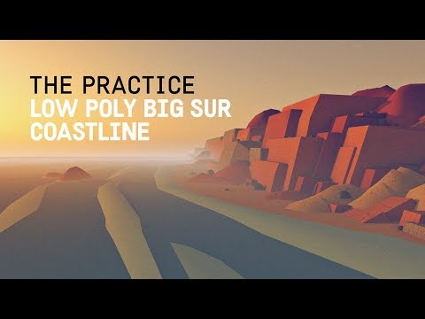 Low Poly California Coast Line - Big Sur // The Practice 72