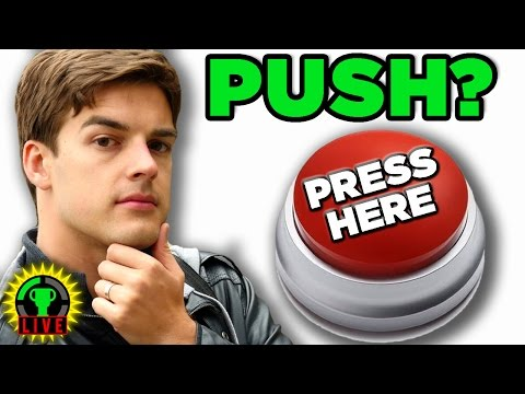 Will YOU Press the Button? - PUSH or Not to PUSH