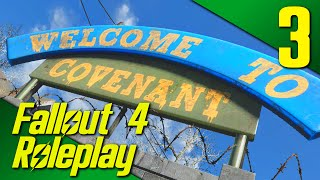 WELCOME TO COVENANT! - Fallout 4: Life Of A Merchant Roleplay Part 3 (PC | Mods)