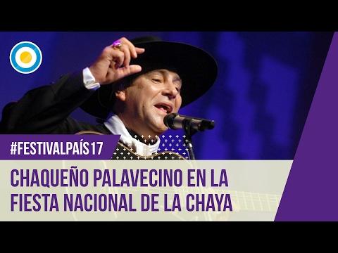 #FestivalPaís17 - El Chaqueño Palavecino en la Chaya 2017