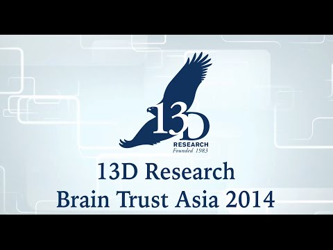 13D Research Brain Trust Asia Conference 2014 Highlights