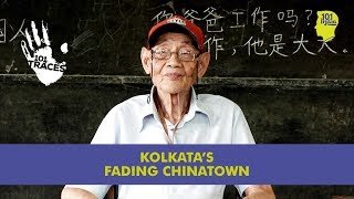 The Fading Chinatown of Kolkata | Unique Stories from India