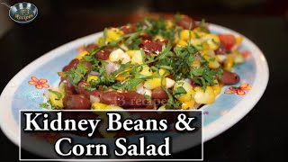 Kidney Beans & Corn Salad By Satvinder Kaur