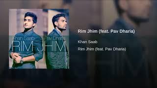 Rim Jhim | Soniya Mera Dil Nayio Lagda  | Khan Saab ft. Pav Dharia | Best Punjabi Sad Song