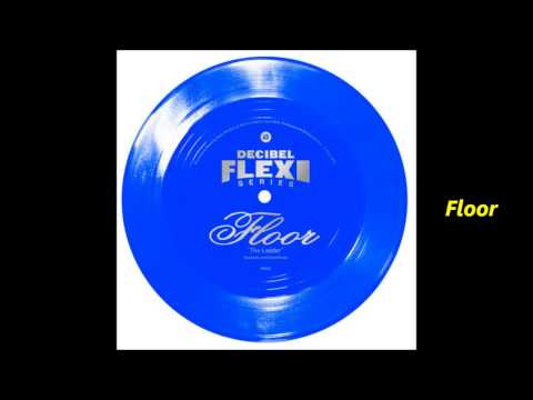 Floor - The Ladder (Decibel Flexi Disc)