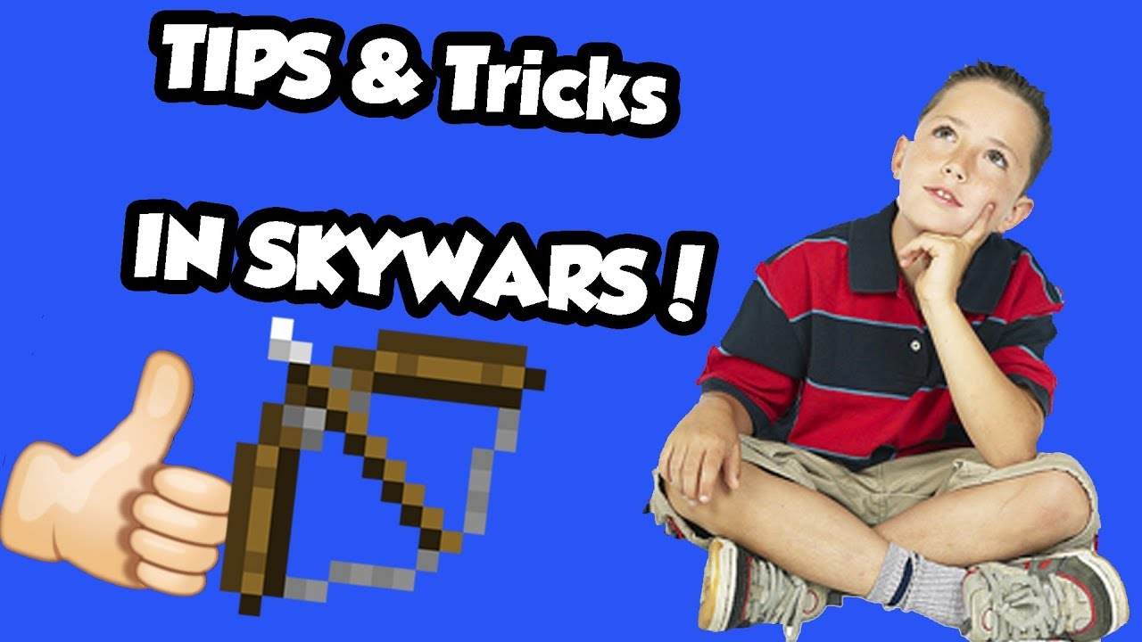 Skywars - Tips and Tricks! - mccentral.org