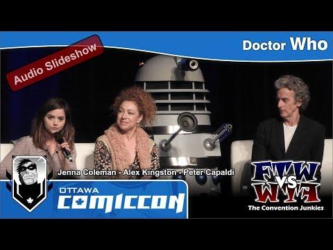 Doctor Who - Jenna Coleman, Alex Kingston & Peter Capaldi - Ottawa ComicCon