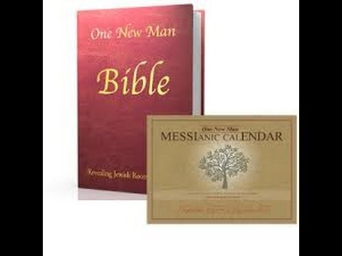 the one new man bible and messianic calendar youtube. Black Bedroom Furniture Sets. Home Design Ideas