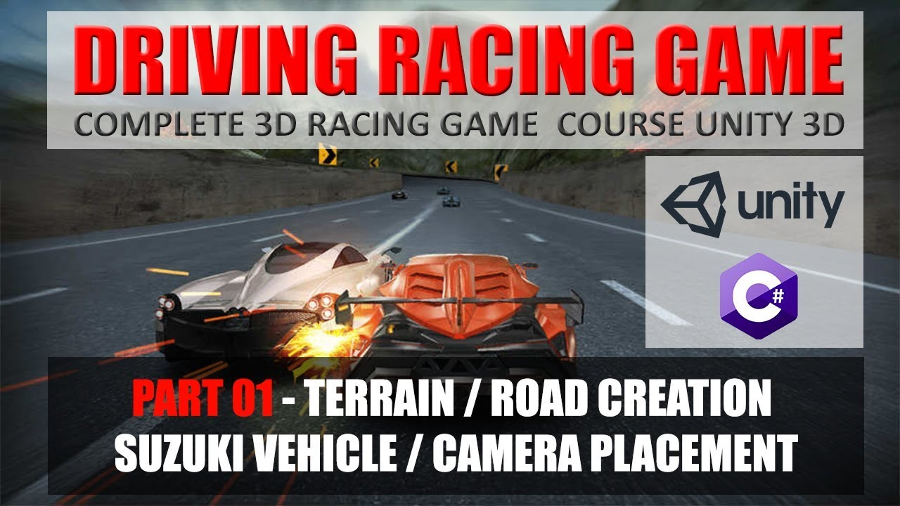 Creating Terrain-Roads-Suzuki-Camera | Building Advance Driving Racing Game In Unity & C# #1