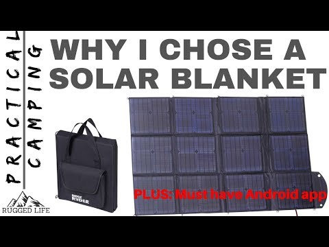 WHY I CHOSE A SOLAR BLANKET - Practical Camping