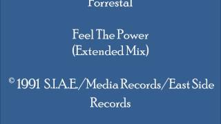 Forrestal - Feel The Power (Extended Mix)