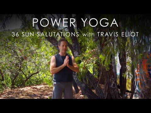 "20min. Power Yoga ""36 Sun Salutation A's"" with Travis Eliot"