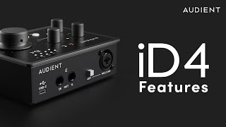 Audient iD4 MkII Feature Overview