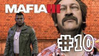 Mafia 3 [Mafia III] #10 Как жареным запахнет (Прохождение на Русском)