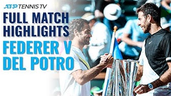 Full Match Condensed (Every Point): Roger Federer v Juan Martin del Potro | Indian Wells 2018